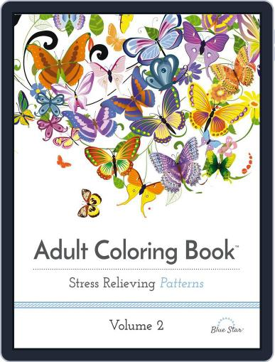 Adult Coloring Book: Stress Relieving Patterns, Volume 2 Magazine (Digital) June 1st, 2016 Issue Cover