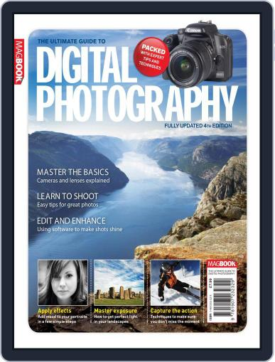 The Ultimate Guide to Digital Photography 4 Magazine July 15th, 2010 Issue Cover