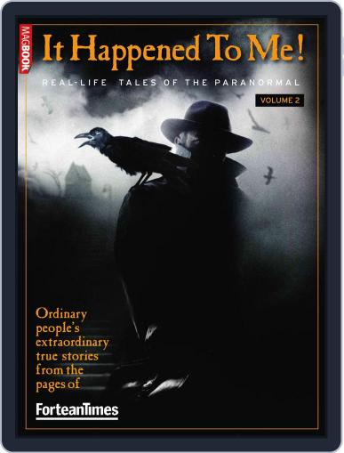ForteanTimes: It Happened to Me vol.2 Magazine (Digital) April 13th, 2011 Issue Cover