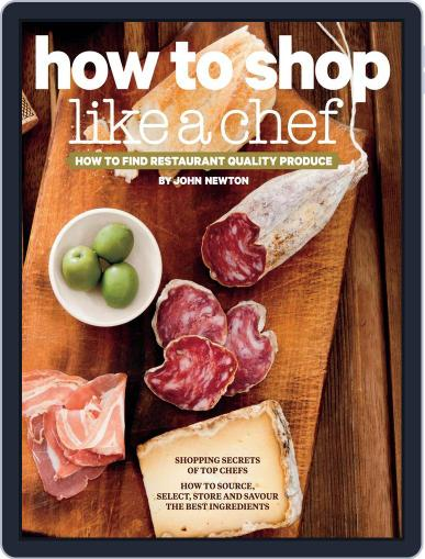 How to Shop Like a Chef Magazine (Digital) May 13th, 2013 Issue Cover