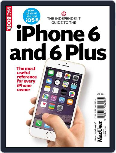 The Independent guide to the iPhone 6 Magazine (Digital) November 3rd, 2014 Issue Cover