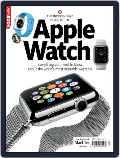 The Independent guide to the Apple Watch Magazine (Digital) November 3rd, 2014 Issue Cover