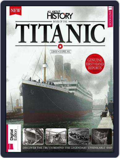 All About History Book of The Titanic Magazine (Digital) December 29th, 2017 Issue Cover