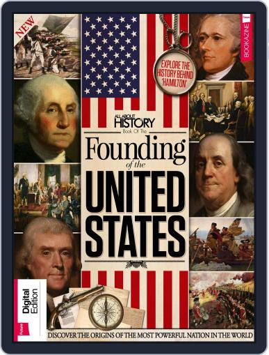 All About History Book of the Founding of the United States Volume 1 Magazine (Digital) January 2nd, 2018 Issue Cover