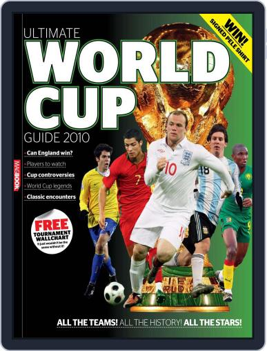 The Ultimate World Cup Guide 2010 Magazine (Digital) May 21st, 2010 Issue Cover