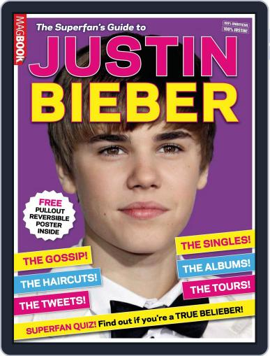 The Superfan's Guide to Justin Bieber Magazine (Digital) December 20th, 2011 Issue Cover