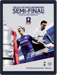 FA Cup Semi Final Chelsea v Tottenham Hotspur Magazine (Digital) Subscription April 15th, 2012 Issue
