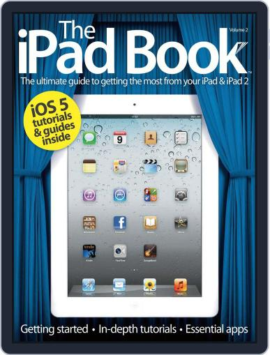 The iPad Book Vol 2 Revised Edition Magazine (Digital) July 24th, 2012 Issue Cover