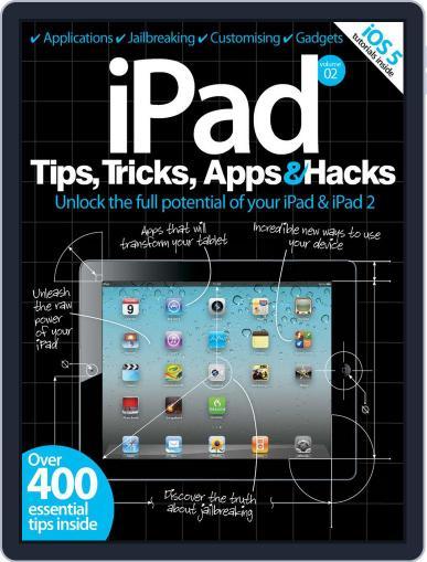 iPad Tips, Tricks, Apps & Hacks Vol 2 Magazine (Digital) July 13th, 2012 Issue Cover