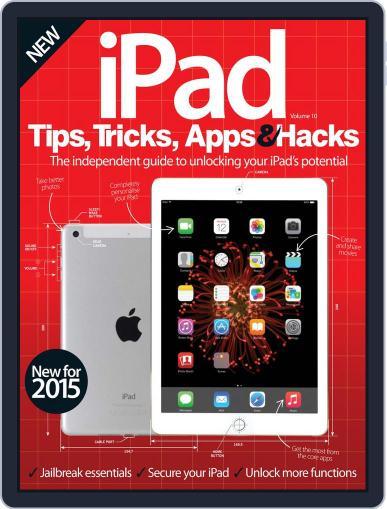 iPad Tips, Tricks, Apps & Hacks Magazine (Digital) February 4th, 2015 Issue Cover
