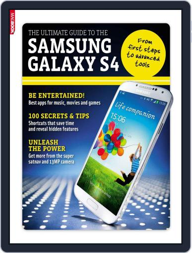 The Ultimate Guide To The Samsung Galaxy S4 Magazine (Digital) June 10th, 2013 Issue Cover