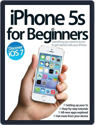 iPhone 5s For Beginners Magazine (Digital) December 1st, 2013 Issue Cover