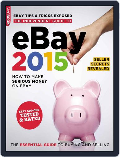 THE INDEPENDENT GUIDE TO EBAY 2015 Magazine (Digital) October 27th, 2014 Issue Cover