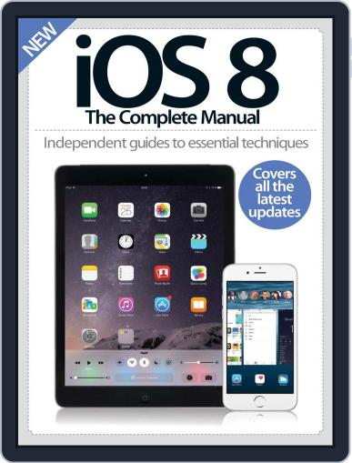 iOS 8 The Complete Manual Magazine (Digital) October 22nd, 2014 Issue Cover
