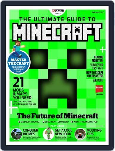 The Ultimate Guide to Minecraft! Volume 4 Magazine (Digital) March 4th, 2015 Issue Cover