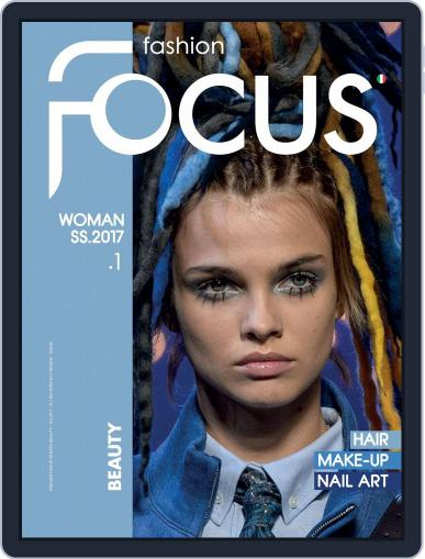 FASHION FOCUS WOMAN BEAUTY (Digital) March 1st, 2017 Issue Cover