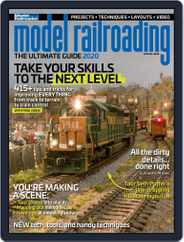 Model Railroading: The Ultimate Guide Magazine (Digital) Subscription March 31st, 2020 Issue