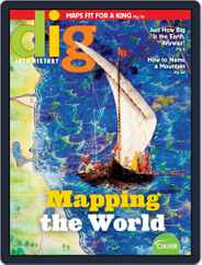 Dig History And Archaeology Magazine For Kids And Children (Digital) Subscription