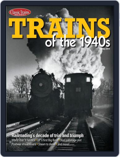 Trains of the 1940s Magazine (Digital) November 14th, 2014 Issue Cover