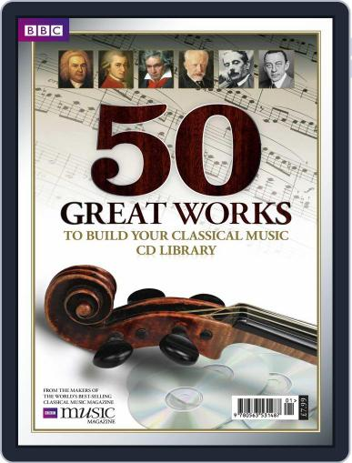 BBC Music Magazine presents 50 Great Works Magazine (Digital) Cover