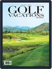 Golf Vacations Malaysia Magazine (Digital) Subscription