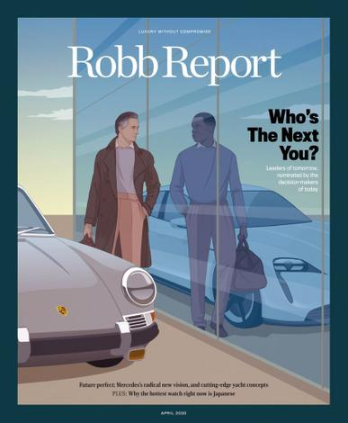 Robb Report Magazine April 1st, 2020 Issue Cover