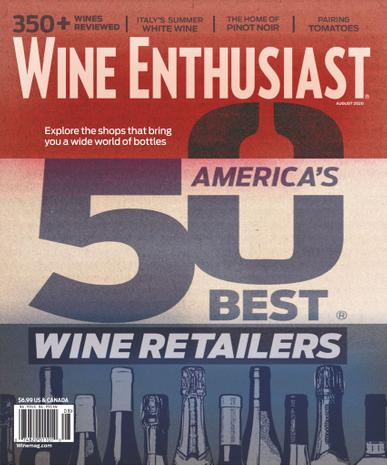 Wine Enthusiast Magazine August 1st, 2020 Issue Cover