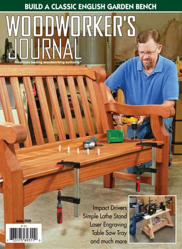 Woodworker's Journal Magazine June 1st, 2020 Issue Cover