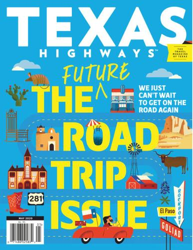Texas Highways Magazine May 1st, 2020 Issue Cover