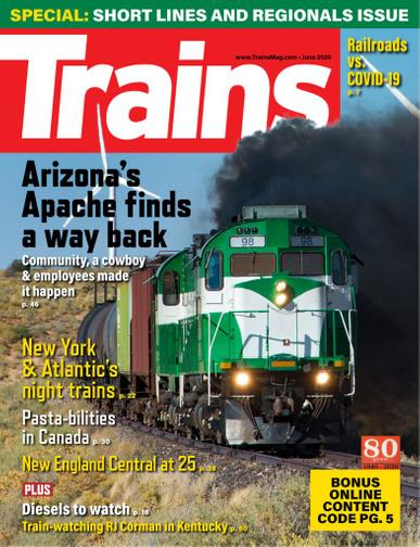 Trains Magazine June 1st, 2020 Issue Cover