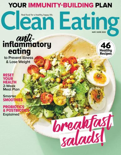 Clean Eating Magazine May 1st, 2020 Issue Cover