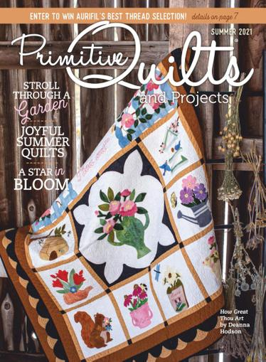 Primitive Quilts & Projects Magazine April 15th, 2021 Issue Cover