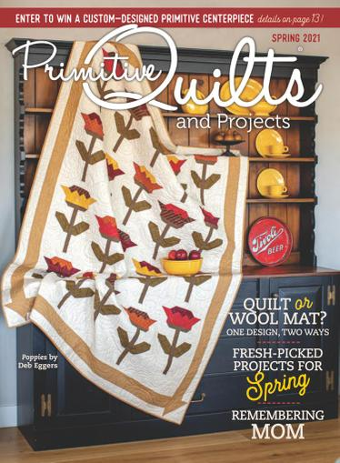 Primitive Quilts & Projects Magazine January 15th, 2021 Issue Cover