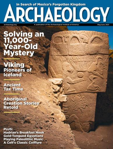 Archaeology Magazine May 1st, 2021 Issue Cover