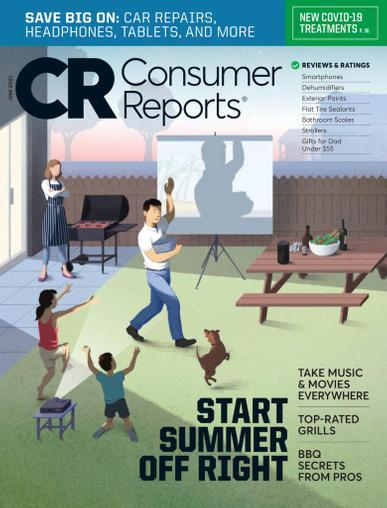 Consumer Reports Magazine June 1st, 2021 Issue Cover