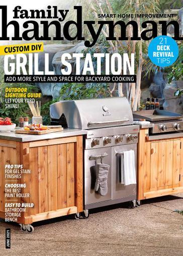 Family Handyman Magazine June 1st, 2021 Issue Cover