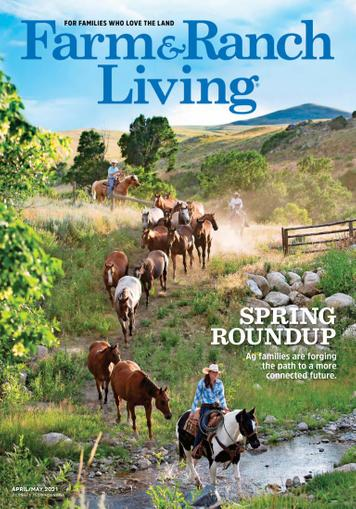 Farm & Ranch Living Magazine April 1st, 2021 Issue Cover