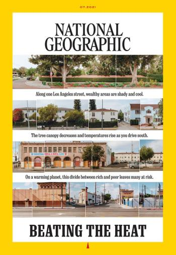 National Geographic Magazine July 1st, 2021 Issue Cover