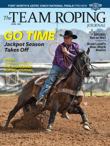 Spin To Win Rodeo Magazine April 1st, 2021 Issue Cover