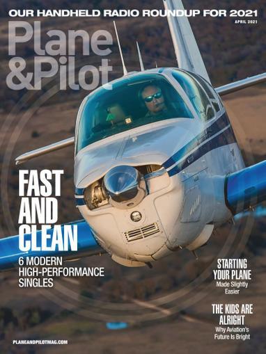 Plane & Pilot Magazine April 1st, 2021 Issue Cover