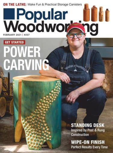 Popular Woodworking Magazine February 1st, 2021 Issue Cover