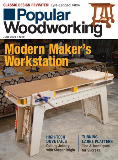 Popular Woodworking Magazine May 1st, 2021 Issue Cover
