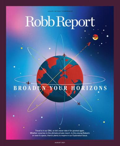 Robb Report Magazine August 1st, 2021 Issue Cover