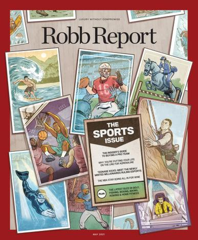 Robb Report Magazine May 1st, 2021 Issue Cover