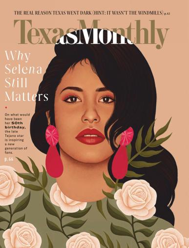 Texas Monthly Magazine April 1st, 2021 Issue Cover