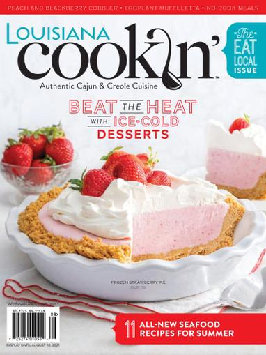 Louisiana Cookin Magazine July 1st, 2021 Issue Cover