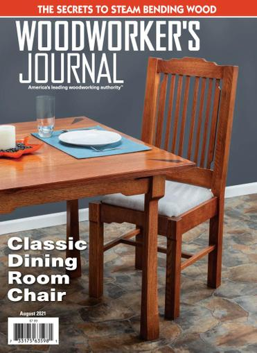 Woodworker's Journal Magazine August 1st, 2021 Issue Cover