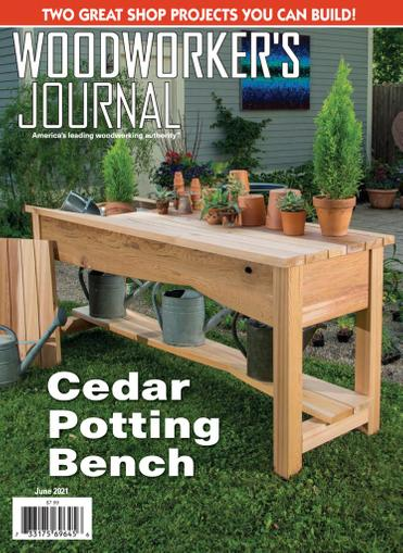 Woodworker's Journal Magazine June 1st, 2021 Issue Cover