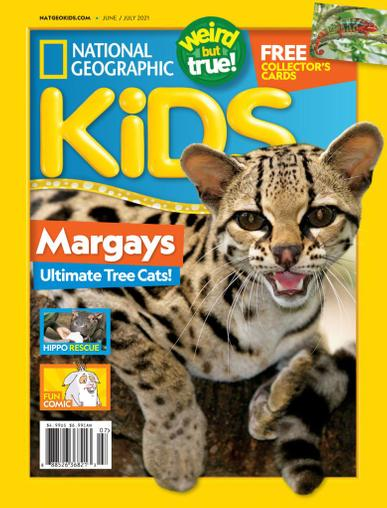 National Geographic Kids Magazine June 1st, 2021 Issue Cover
