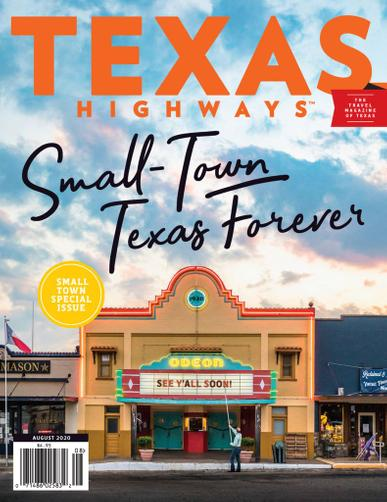 Texas Highways Magazine August 1st, 2020 Issue Cover